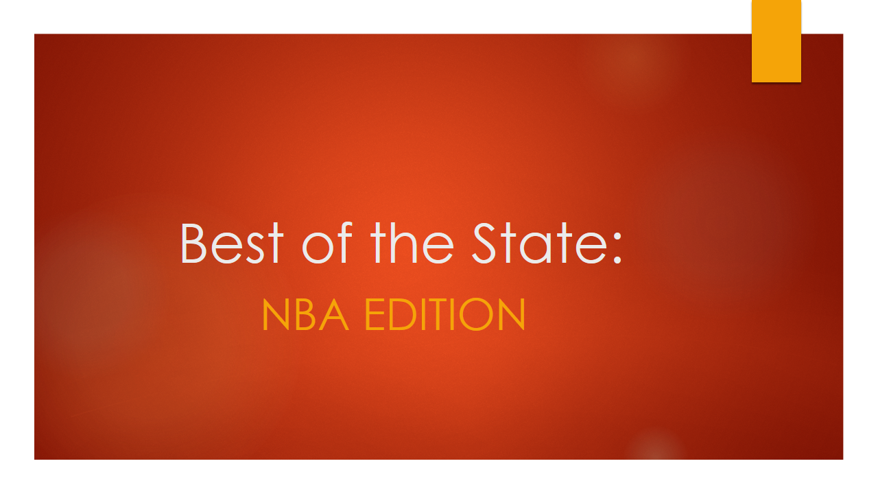 Best of the State: NBA Edition